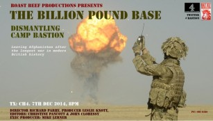 THE BILLION POUND BASE – DISMANTLING CAMP BASTION